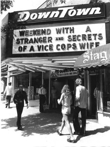 The marquee of the Downtown on Portage Avenue, one of the sleazier theatres in Winnipeg