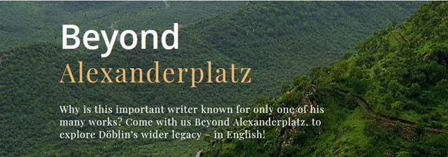 Beyond Alexanderplats is a website designed to introduce the major works of Alfred Doblin to English-language readers.